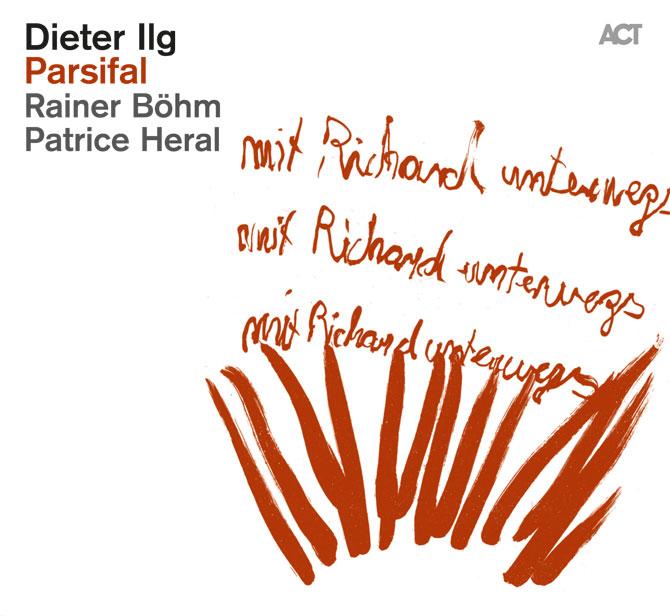 Dieter Ilg Trio Parsifal